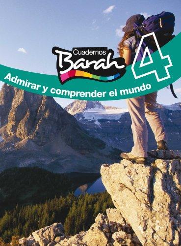 9788423686414: CUADERNOS BARAH 4. ADMIRAR Y COMPRENDER EL MUNDO