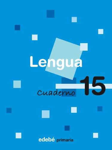 9788423686711: Cuaderno 15 Lengua - 9788423686711