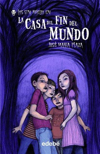 9788423686988: La casa del fin del mundo / The House at the End of the World (Los Sin Miedo) (Spanish Edition)