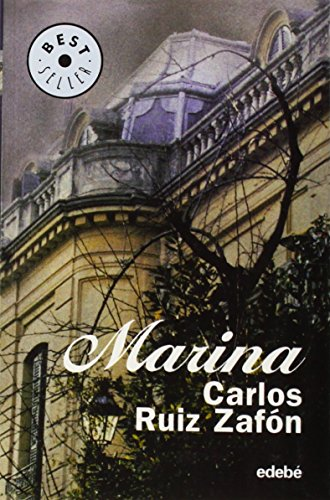 Marina (Best Seller (Edebe)): Carlos Ruiz Zafon