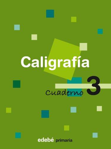 CALIGRAFIA 3 CUADERNO