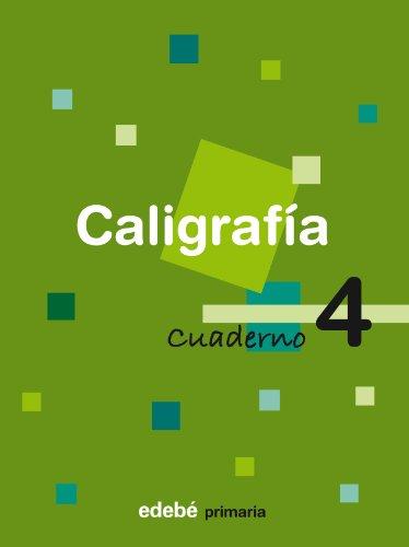 9788423687893: 4 EDB CALIGRAFIA (2EP/2008) CUADERNO