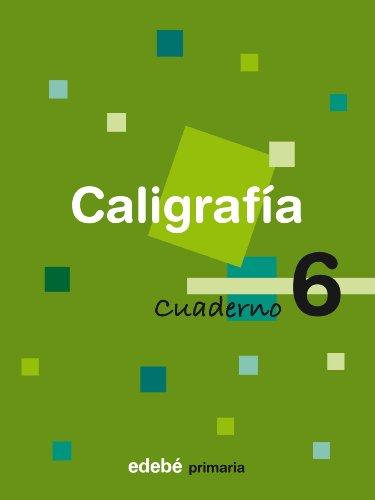 CALIGRAFIA 6 CUADERNO