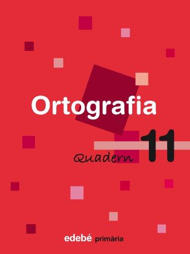 9788423687961: Quadern 11 Ortografía - 9788423687961