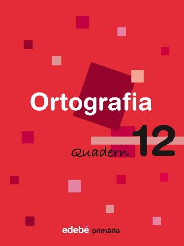 9788423687978: Quadern 12 Ortografía - 9788423687978