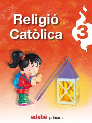 9788423689132: RELIGIÓ CATÒLICA 3