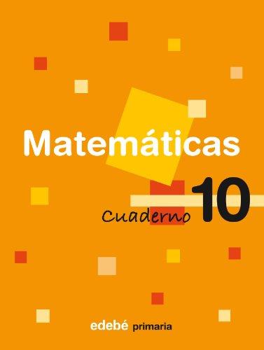 9788423689347: Cuaderno 10 Matemáticas - 9788423689347