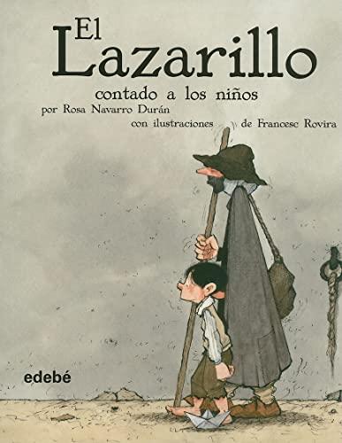 9788423689866: EL LAZARILLO CONTADO A LOS NIÑOS (versión escolar para EP) (BIBLIOTECA ESCOLAR CLÁSICOS CONTADOS A LOS NIÑOS)