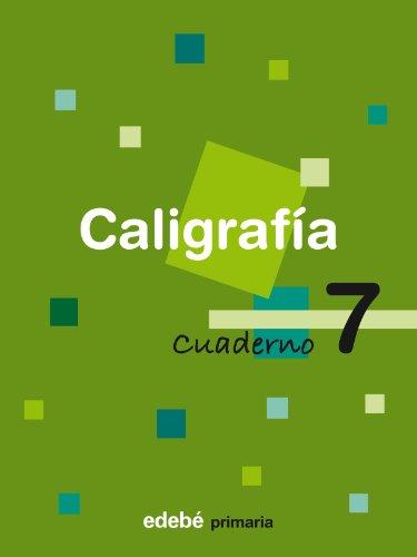 CALIGRAFIA 7 CUADERNO