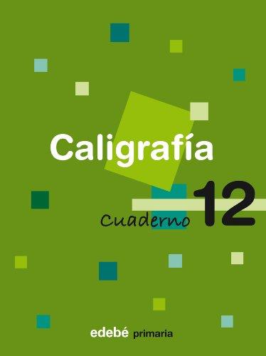 CALIGRAFIA 12 CUADERNO