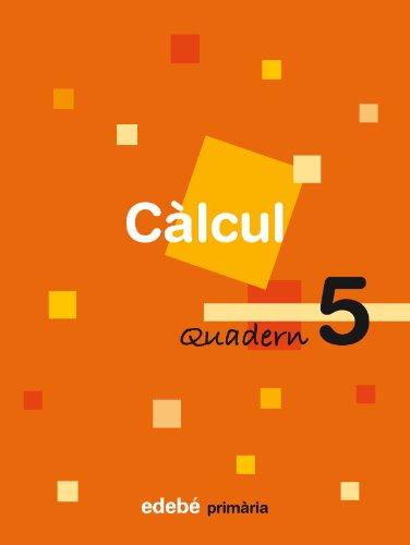 9788423690510: Quadern 5 Càlcul - 9788423690510