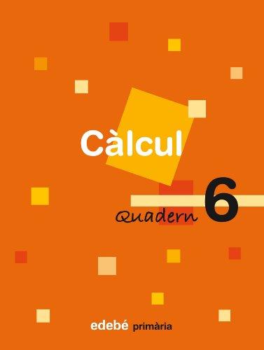 9788423690527: Quadern 6 Càlcul - 9788423690527