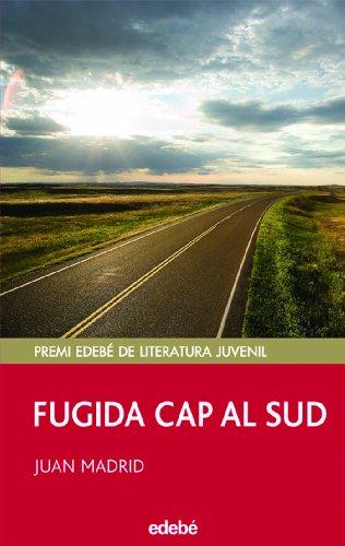 9788423690688: FUGIDA CAP AL SUD