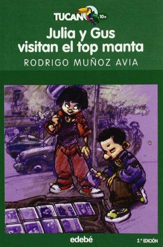 9788423691357: JULIA Y GUS VISITAN EL TOP MANTA (TUCÁN VERDE)