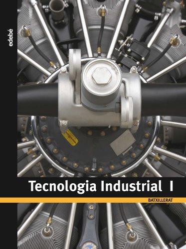 9788423692071: TECNOLOGIA INDUSTRIAL I