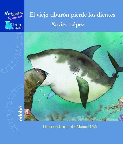 9788423692620: EL VIEJO TIBURÓN PIERDE LOS DIENTES