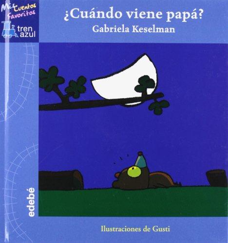 9788423693085: �Cu�ndo viene pap�? (TREN AZUL: MIS CUENTOS FAVORITOS)