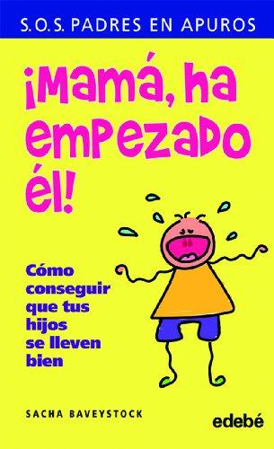 9788423693191: Mama, ha empezado el! (Spanish Edition)