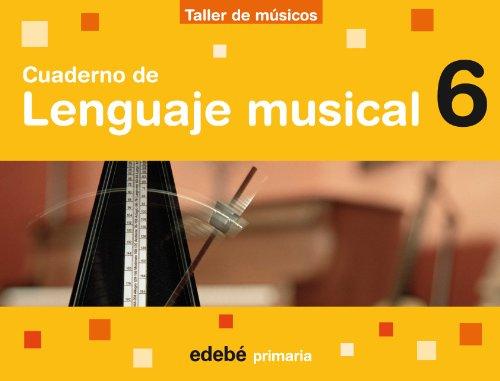 9788423693467: Cuaderno de Lenguaje Músical 6 - 9788423693467