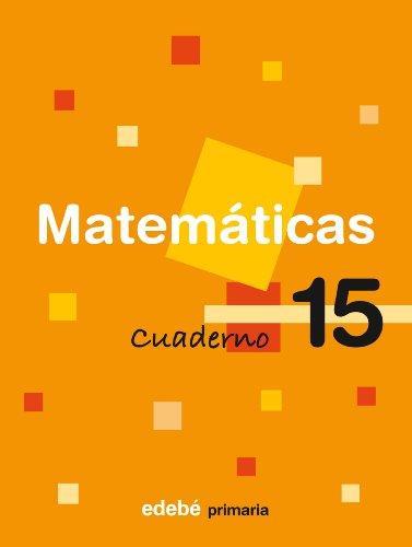 9788423693580: Cuaderno 15 Matemáticas - 9788423693580
