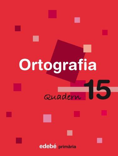9788423693979: QUADERN 15 ORTOGRAFIA