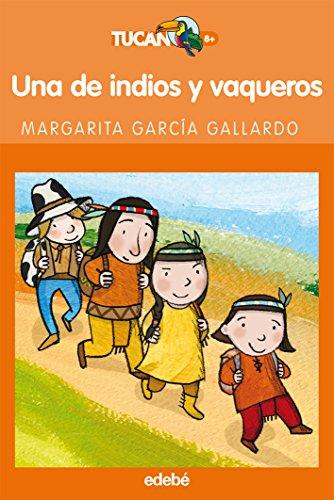 9788423694013: De Indios Y Vaqueros, Una