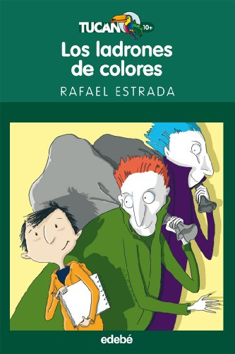 9788423694020: LOS LADRONES DE COLORES (Tucán Verde)
