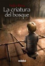 9788423694105: La criatura del bosque / Child of the Forest (Spanish Edition)