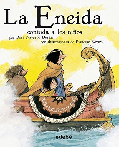 9788423694143: LA ENEIDA CONTADA A LOS NIÑOS (CLÁSICOS CONTADOS A LOS NIÑOS)