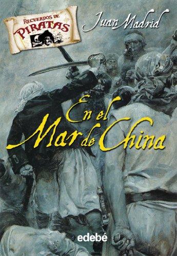 9788423694297: En el Mar de China / In the China Seas (Recuerdos De Piratas) (Spanish Edition)