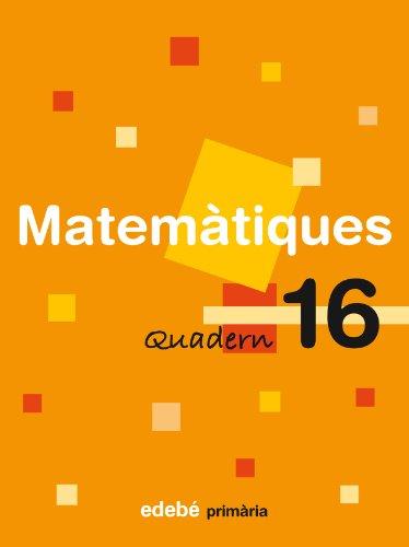 9788423694372: Quadern 16 Matemàtiques - 9788423694372