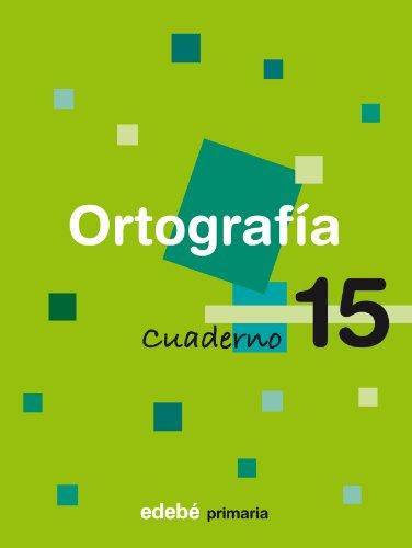 9788423694488: Cuaderno 15 Ortografía - 9788423694488