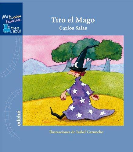 9788423694938: TITO EL MAGO (TREN AZUL: MIS CUENTOS FAVORITOS)