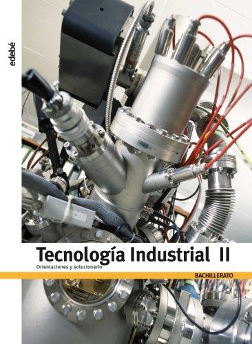 9788423695393: ORIENTACIONES Y SOLUCIONARIO TECNOLOGÍA INDUSTRIAL II