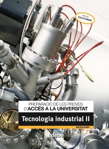 9788423695706: Preparació de Les Proves D'Accés a La Universitat Tecnología Industrial II