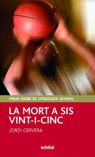 9788423695744: LA MORT A SIS VINT-I-CINC
