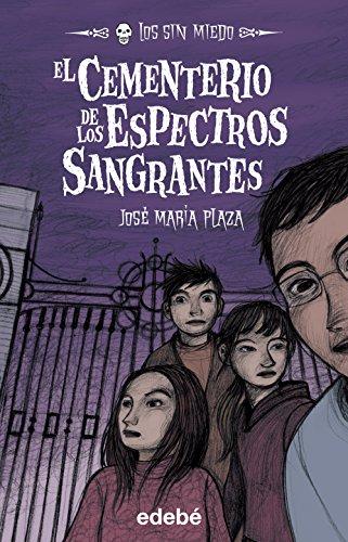 9788423695812: 4: El Cementerio De Los Espectros Sangrantes / The spectrum bleeding Cemetery (Spanish Edition)