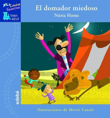 9788423695836: EL DOMADOR MIEDOSO (TREN AZUL: MIS CUENTOS FAVORITOS)
