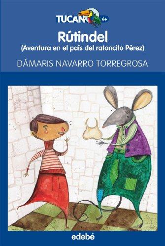 9788423695928: RuTindel: aventura en el pais del ratoncito Perez (Spanish Edition)