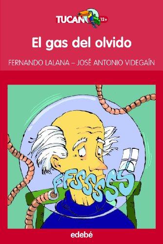 9788423695959: EL GAS DEL OLVIDO (TUCAN ROJO)