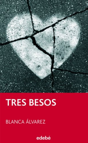 9788423696048: Tres besos (Spanish Edition)