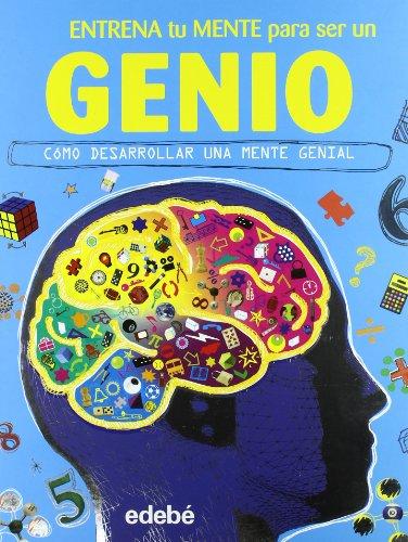 Entrena tu mente para ser un GENIO (Spanish Edition): Dorling Kindersley