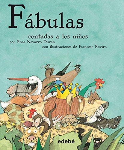 Fabulas contadas a los ninos (Spanish Edition): FÉLIX MARÍA SAMANIEGO