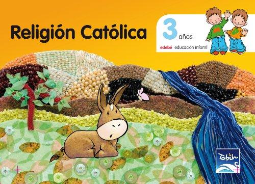 Tobih.religion 3 años.infantil: Edebé, Obra Colectiva