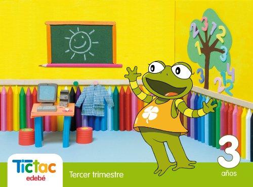 9788423697199: Tic Tac 3 Años Tercer Trimestre - 9788423697199