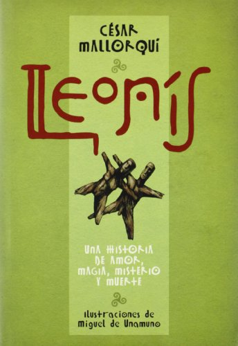 Leonis. Una historia de amor, magia misterio: Cesar Mallorqui, Miguel