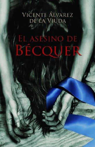 9788423697557: EL ASESINO DE BÉCQUER (Narrativa Para Adultos)