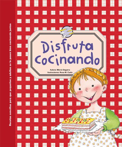 Disfruta cocinando (Spanish Edition): Merce Segarra