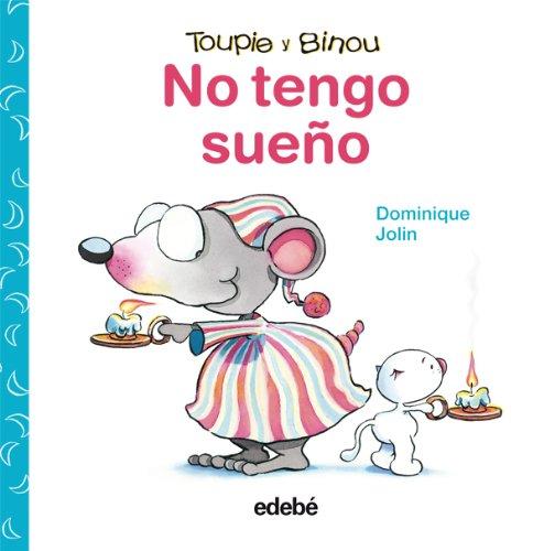 No tengo sueño (Spanish Edition): Dominique Jolin