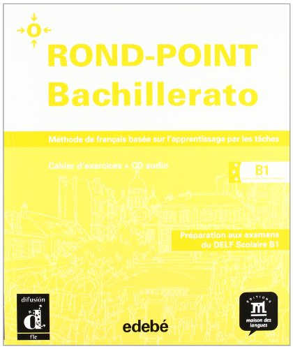 9788423699186: ROND-POINT BACHILLERATO B1 BIS. (Cahier + CD)